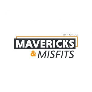 Mavericks&Misfits-640-PodcastArtwork